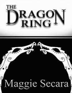 Dragon Ring, The - Maggie Secara